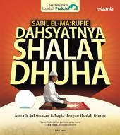 Dahsyatnya Shalat Dhuha: Pembuka Pintu Rezeki