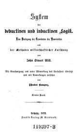 System der deductiven und inductiven Logik ; 1: eine Darlegung der Gundsätze der Beweislehre und der Methoden wissenschaftlicher Forschung, Volume 2