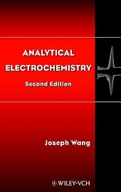 Analytical Electrochemistry: Edition 2