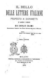 Il bello delle lettere italiane proposto ai giovinetti d'ambo i sessi da Carlo Cajmi