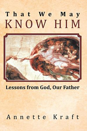 That We May Know Him PDF