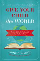 Give Your Child the World PDF