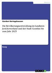 Die Bevölkerungsentwicklung im Landkreis Jerichowerland und der Stadt Genthin bis zum Jahr 2025