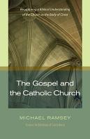 The Gospel and the Catholic Church PDF