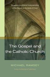 The Gospel and the Catholic Church PDF