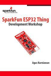 SparkFun ESP32 Thing Development Workshop