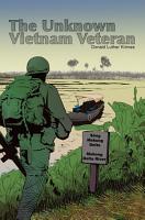 The Unknown Vietnam War Veteran PDF