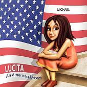 Lucita: An American Dream