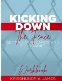 Kicking Down the Fence Book