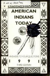 American Indians today: answers to your questions