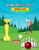 Bowling and Golf Activity Book