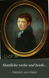 Sämtliche Werke und Briefe in vier Bänden: Briefe von und an Heinrich von Kleist, 1793-1811