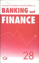Academic Foundation S Bulletin On Banking And Finance Volume  28 PDF
