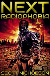 Radiophobia: A Post-Apocalyptic Thriller