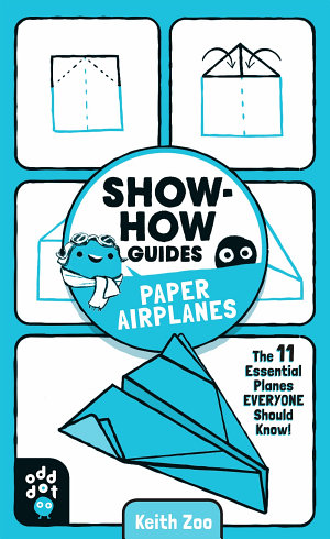 Show How Guides  Paper Airplanes