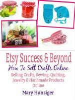 Etsy Success   Beyond  How To Sell Crafts Online PDF