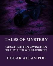 Tales of Mystery   Geschichten zwischen Traum und Wirklichkeit PDF