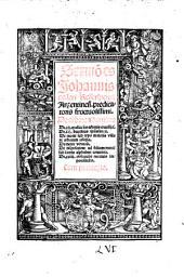 Sermones de arbore humana, de XII excellentiis arboris crucifixi (etc.)