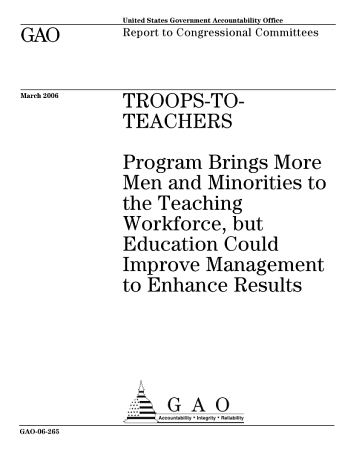 Troopstoteachers program brings more men and minorities to the teaching workforce  but Education could improve management to enhance results   report to congressional committees  PDF
