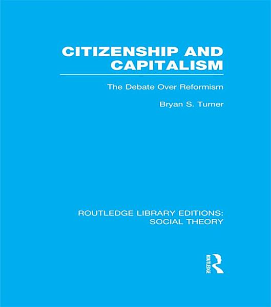 Citizenship And Capitalism Rle Social Theory