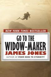 Go To The Widow Maker Book PDF