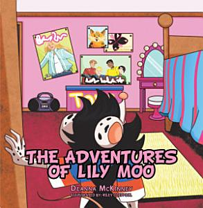 The Adventures of Lily Moo Book