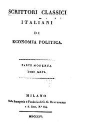 Scrittori classici italiani di economia politica ...