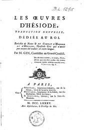 Les oeuvres d'Hésiode, traduction nouvelle, dédiée au Roi