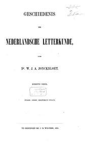Geschiedenis der Nederlandsche letterkunde: Dl. 1