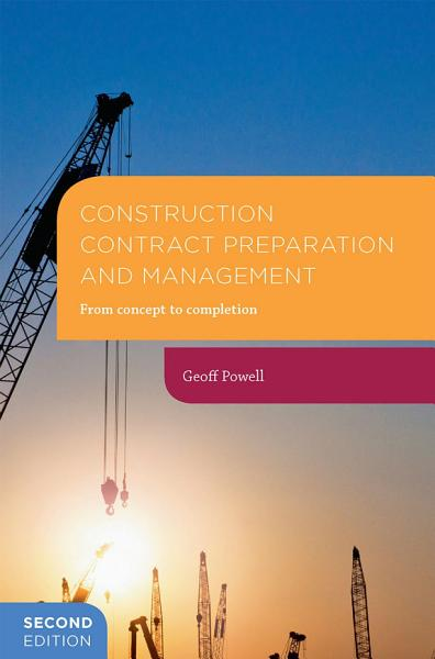 Construction Contract Preparation and Management