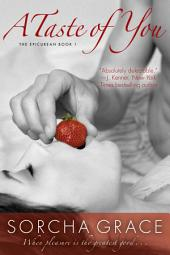 A Taste of You: The Epicurean Series