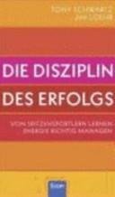 Die Disziplin des Erfolgs PDF