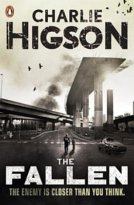 The Fallen  The Enemy Book 5