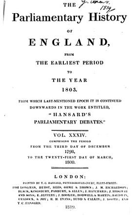 Cobbett s Parliamentary History of England from the Norman Conquest in 1066  to the Year 1803  from which Last mentioned Epoch it is Continued Downwards in the Work Entitled   Cobbett s Parliamentary Debates      PDF
