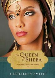 The Queen of Sheba (Ebook Shorts) (The Loves of King Solomon Book #4)