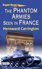 The Phantom Armies Seen in France