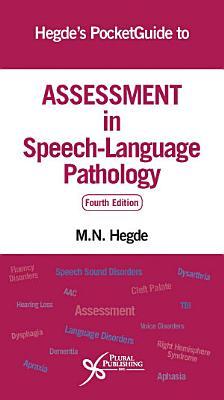 Hegde s PocketGuide to Assessment in Speech Language Pathology