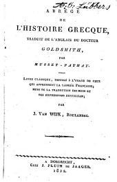 Abrégé de l'histoire grecque: livre classique, destiné à l'usage de ceux qui apprennent la langue française, Volume1