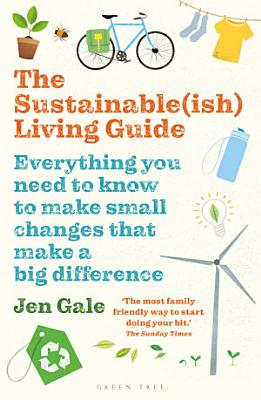 The Sustainable ish  Living Guide