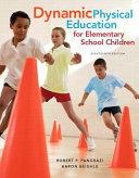 Dynamic Physical Education for Elementary School Children PDF