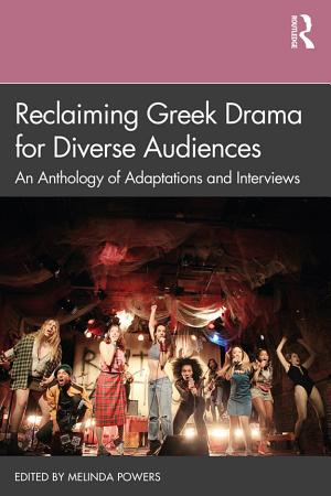Reclaiming Greek Drama for Diverse Audiences PDF