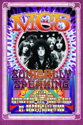 MC5: Sonically Speaking
