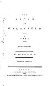 The vicar of Wakefield. 2 vols. [in 1].