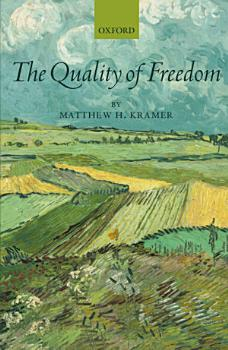 The Quality of Freedom PDF