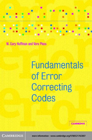Fundamentals of Error Correcting Codes