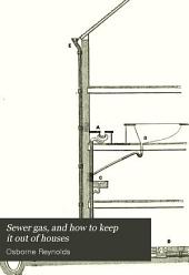 Sewer Gas, & how to Keep it Out of Houses...