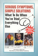 Serious Symptoms, Simple Solutions