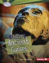 Chilling Ancient Curses