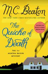 The Quiche of Death: An Agatha Raisin Mystery