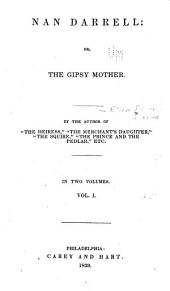 Nan Darrell: Or, The Gipsy Mother